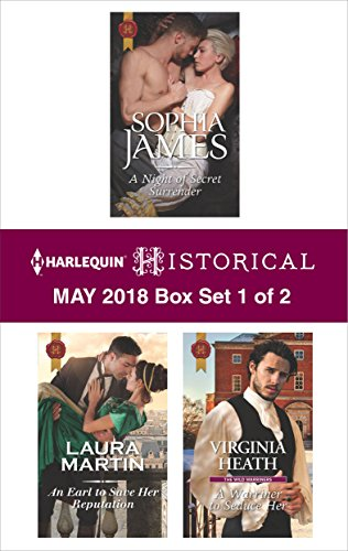 Harlequin Historical May 2018 - Box Set 1 of 2: A Night of Secret Surrender\An Earl to Save Her Reputation\A Warriner to Seduce Her