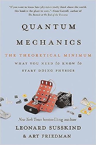 quantum mechanics the theoretical minimum leonard susskind art