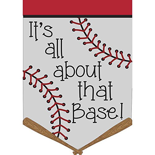 Its All About that Base Baseball 18 x 13 Pendant Shape Double Applique Small Garden Flag