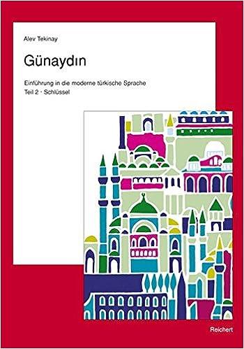 Gnaydin Teil 2 Trkisch Fr Fortgeschrittene Schlssel