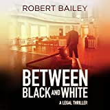 Between Black and White: McMurtrie and Drake Legal, Book 2
