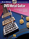 img - for Metal Guitar: DVD/Book Pack (At a Glance (Hal Leonard)) book / textbook / text book