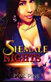 img - for Shemale Nights (Ladyboys of Asia: Self-Destruction to the Other Side) (Volume 1) book / textbook / text book