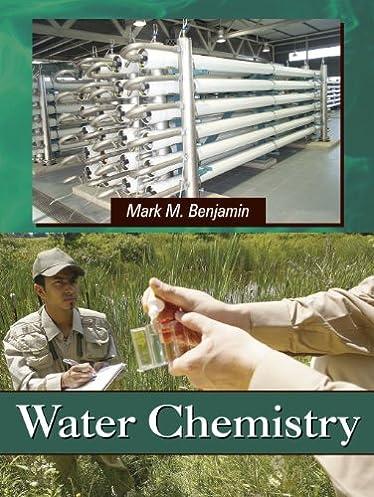 amazon com water chemistry 9781577666677 mark m benjamin books rh amazon com Raoult's Law Brownian Motion