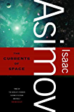The Currents of Space (Galactic Empire series Book 2)