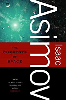 The Currents of Space by Isaac Asimov science fiction book reviews