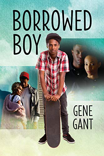 Borrowed Boy by [Gant, Gene]