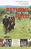 img - for Returns to the Field: Multitemporal Research and Contemporary Anthropology book / textbook / text book