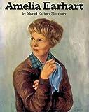 Amelia Earhart, Muriel E. Morrissey, 088388044X