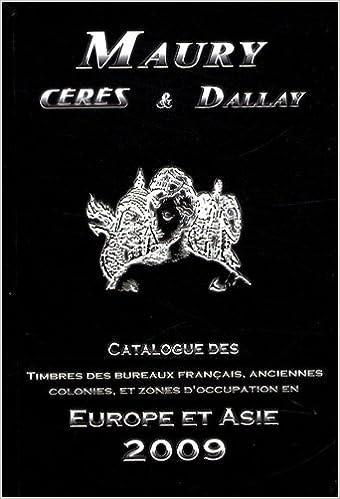 Téléchargez les nouveaux livres pdf Timbres des bureaux français, anciennes colonies et zones d'occupation en Europe et Asie PDF by Arthur Maury 2952462771