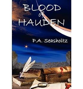 [ { BLOOD OF HAUDEN (BOOK FOUR) } ] by Seasholtz, P a (AUTHOR) Oct-01-2012 [ Paperback ]