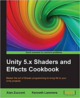 Amazon com: Unity 5 x Shaders and Effects Cookbook