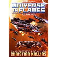 Universe in Flames - Box Set (Books 1 - 5 + bonus Novella): (Earth Last Sanctuary - Ryonna's Wrath - Fury to the Stars - Destination Oblivion - The Beginning of the End - Rise of the Ultra Fury)