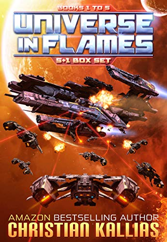 Universe in Flames - Box Set (Books 1 - 5 + bonus Novella): (Earth Last Sanctuary - Ryonna's Wrath - Fury to the Stars - Destination Oblivion - The Beginning of the End - Rise of the Ultra Fury) ()