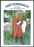 img - for The Norseman 2009, No. 3 (Articles on Norwegian Resistancein World War II; Knut Hamsun; Anders Beer Wilse; Arne Fjortoft; Beautiful Sorlandet) book / textbook / text book