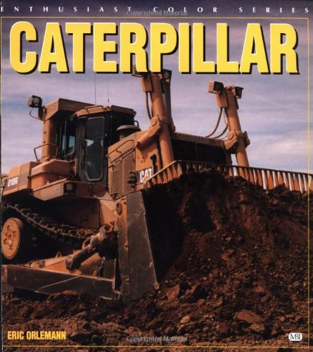 Caterpiller (Enthusiast Color Series) from Brand: Motorbooks International