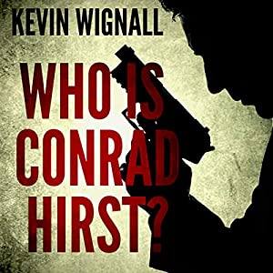 Who Is Conrad Hirst? Audiobook