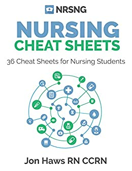36 Nursing Cheat Sheets for Students (Version 2) by [Haws, Jon]