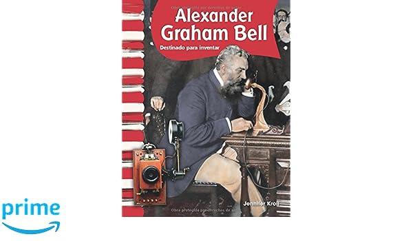 Alexander Graham Bell (Spanish Version) (Social Studies Readers) (Spanish Edition): Jennifer Kroll: 9781433325755: Amazon.com: Books