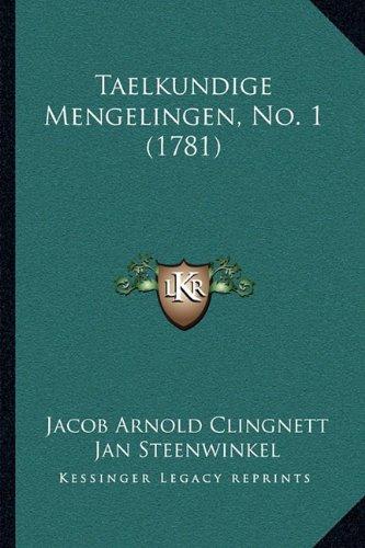 Read Online Taelkundige Mengelingen, No. 1 (1781) (Dutch Edition) ebook