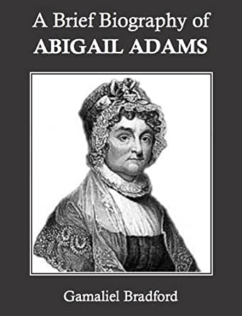 abigail adams accomplishments essays Get information, facts, and pictures about abigail adams at encyclopediacom make research projects and school reports about abigail adams easy with credible articles from our free, online encyclopedia and dictionary.