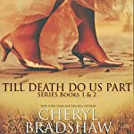 Till Death Do Us Part Series: Books 1-2 | Cheryl Bradshaw