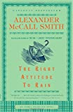 The Right Attitude to Rain (An Isabel Dalhousie Mystery)