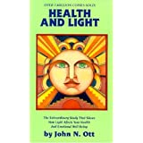 Health and Light: The extraordinary Study that Shows How light Affects Your Health and emotional well being.