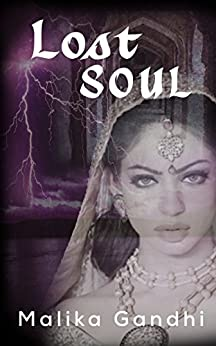 Lost Soul by [Gandhi, Malika]
