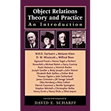 Object Relations Theory and Practice: An Introduction