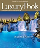 Luxury Pools Magazine Fall 2013