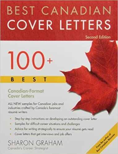 Best Canadian Cover Letters: 100+ Best Canadian Format Cover Letters:  Sharon Graham: 9780988070639: Books   Amazon.ca