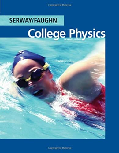 College physics 7th edition solution manual solutions manual download rh osoboekb ru array amazon com college physics 7th edition available 2010 titles rh amazon com fandeluxe Choice Image