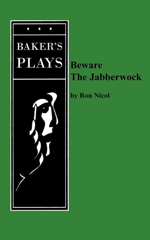 Beware The Jabberwock Ron Nicol 9780874402155 Amazoncom