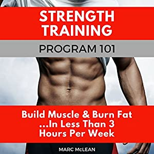 Strength Training Program 101 Audiobook
