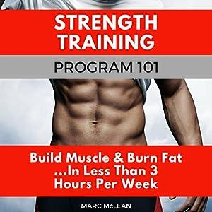 Strength Training Program 101 Audiobook
