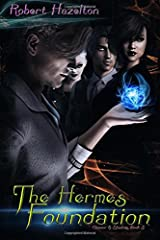 The Hermes Foundation (Glamour & Shadows) (Volume 3) Paperback
