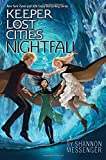 img - for Nightfall (Keeper of the Lost Cities) book / textbook / text book