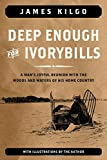 img - for Deep Enough for Ivorybills book / textbook / text book