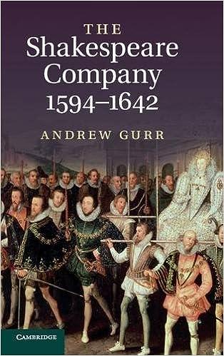 The Shakespeare Company, 1594-1642