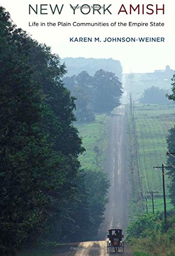 New York Amish: Life in the Plain Communities of the Empire State PDF