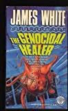 The Genocidal Healer, James White, 0345371097