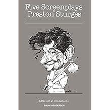 Five Screenplays by Preston Sturges