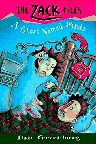 (Zack Files 03: a Ghost Named Wanda (The Zack Files))