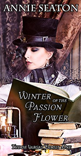 Book: Winter of the Passion Flower (The de Vargas Family) by Annie Seaton