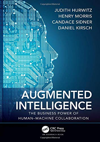 Augmented Intelligence  The Business Power Of Human Machine Collaboration