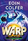 W.A.R.P., tome 3 : L'homme éternel par Colfer