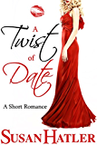A Twist of Date (Better Date than Never Book 5)