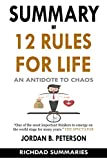 #7: SUMMARY of 12 Rules for Life: An Antidote to Chaos by Jordan B. Peterson