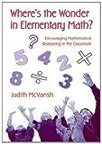 Where's the Wonder in Elementary Math?, Judith McVarish, 0415957168